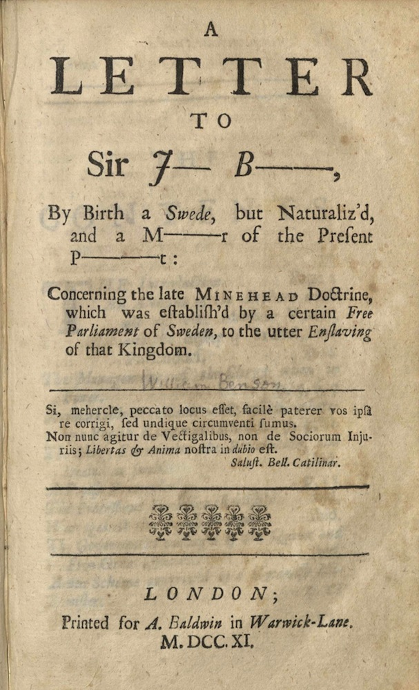 Benson, A letter to Sir J--- B---, by birth a Swede, but…, 1711