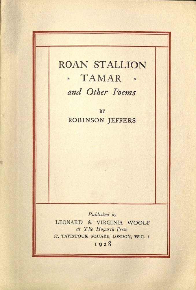 Jeffers, Roan stallion, tamar, and other poems, 1929